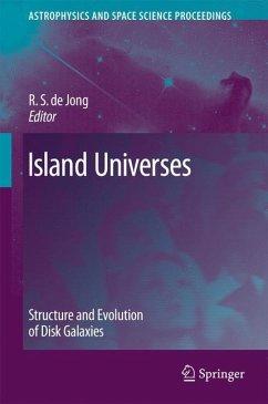 Island Universes - de Jong, R. S.