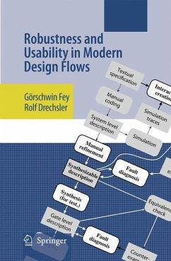 Robustness and Usability in Modern Design Flows - Fey, Görschwin;Drechsler, Rolf