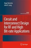 Circuit and Interconnect Design for RF and High Bit-rate Applications