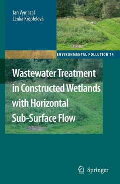 Wastewater Treatment in Constructed Wetlands with Horizontal Sub-Surface Flow - Vymazal, Jan;Kröpfelová, Lenka