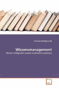 Wissensmanagement - Wohlgemuth, Veronica
