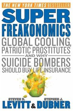 SuperFreakonomics - Levitt, Steven D.; Dubner, Stephen J.