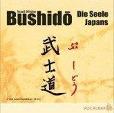 Bushido. Die Seele Japans, 2 Audio-CDs