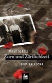 Zorn und Zärtlichkeit / Hauptkommissar Stahnke Bd.10