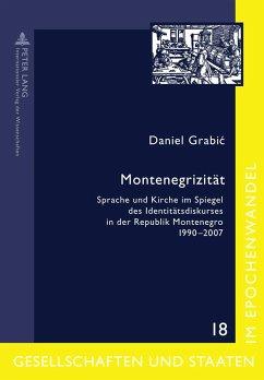 Montenegrizität - Grabic, Daniel