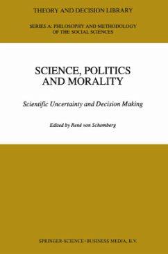 Science, Politics and Morality - Herausgegeben von von Schomberg, R.