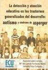 La detección y atención educativa en los trastornos generalizados del desarrollo : autismo y síndrome de Asperger