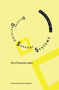 Design and Decision Support Systems in Architecture