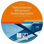 Elektronisches Wörterbuch Auslandsprojekte Deutsch-Englisch, Englisch-Deutsch. Electronic Dictionary of Projects Abroad English-German, German-English, 1 CD-ROM