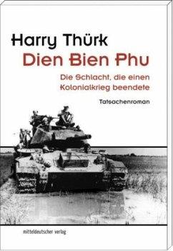 Dien Bien Phu - Thürk, Harry