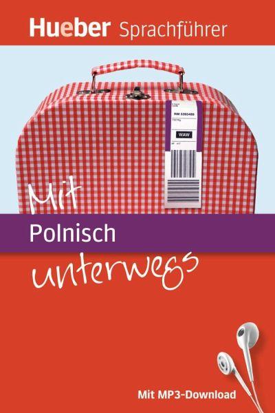 Mit Polnisch unterwegs - Forßmann, Juliane; Gajkowski, Angelika
