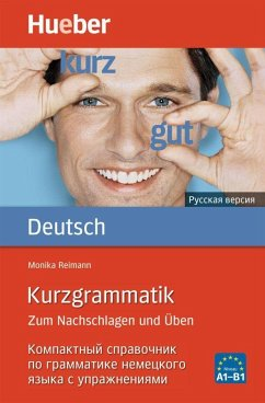 Kurzgrammatik Deutsch - Russisch - Reimann, Monika