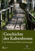Geschichte des Kaltenbronn