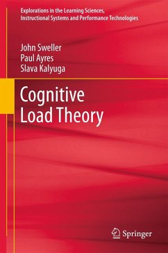 Cognitive Load Theory - Sweller, John; Ayres, Paul; Kalyuga, Slava