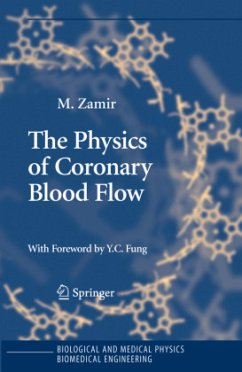 The Physics of Coronary Blood Flow - Zamir, M.