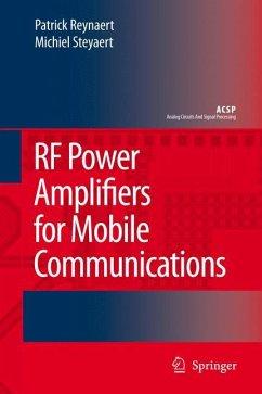 RF Power Amplifiers for Mobile Communications - Reynaert, Patrick; Steyaert, Michiel
