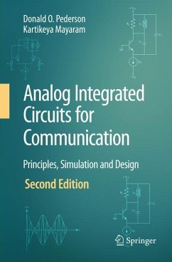 Analog Integrated Circuits for Communication - Pederson, Donald O.; Mayaram, Kartikeya