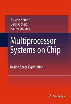 Multiprocessor Systems on Chip - Kempf, Torsten; Ascheid, Gerd; Leupers, Rainer