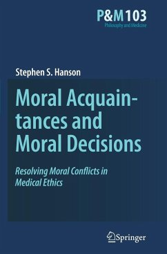 Moral Acquaintances and Moral Decisions - Hanson, Stephen S.