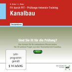 Fit durch PIT - Prüfungs-Intensiv-Training Kanalbau