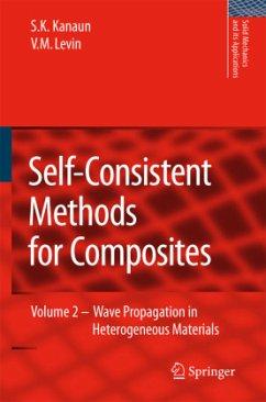 Self-Consistent Methods for Composites - Kanaun, S.K.;Levin, V.