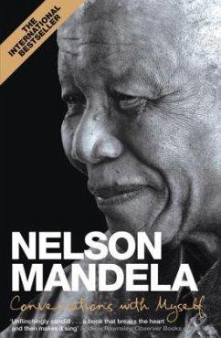 Conversations With Myself - Mandela, Nelson