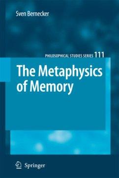 The Metaphysics of Memory - Bernecker, Sven