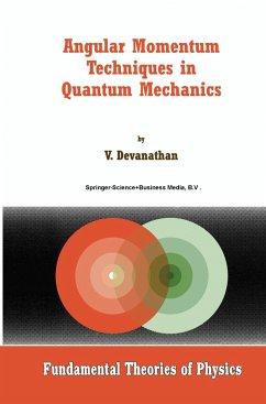 9789048152810 - Devanathan, V.: Angular Momentum Techniques in Quantum Mechanics - Boek