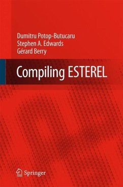 Compiling Esterel - Potop-Butucaru, Dumitru; Edwards, Stephen A.; Berry, Gerard