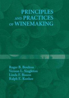 Principles and Practices of Winemaking - Boulton, Roger B.; Singleton, Vernon L.; Bisson, Linda F.; Kunkee, Ralph E.
