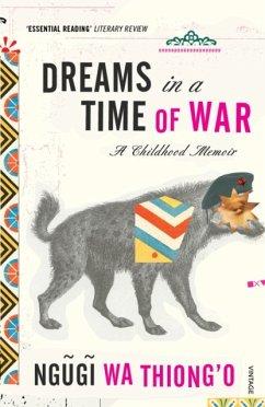 Dreams in a Time of War - wa Thiong'o, Ngugi