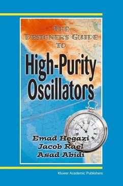 The Designer's Guide to High-Purity Oscillators - Hegazi, Emad Eldin; Rael, Jacob; Abidi, Asad