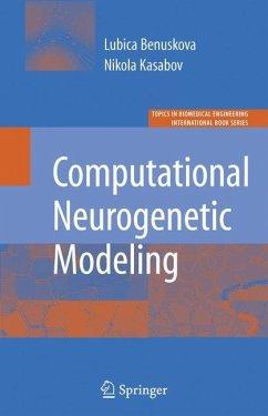 Computational Neurogenetic Modeling - Benuskova, Lubica; Kasabov, Nikola K.