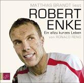 Robert Enke, 6 Audio-CDs