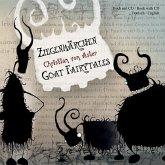 Ziegenmärchen, m. Audio-CD\Goat Fairytales