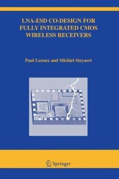 LNA-ESD Co-Design for Fully Integrated CMOS Wireless Receivers - Leroux, Paul;Steyaert, Michiel