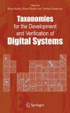Taxonomies for the Development and Verification of Digital Systems