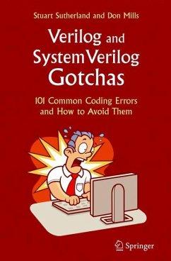 Verilog and SystemVerilog Gotchas - Sutherland, Stuart;Mills, Don