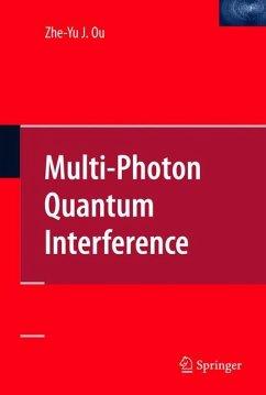Multi-Photon Quantum Interference - Ou, Zhe-Yu Jeff