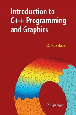 Introduction to C++ Programming and Graphics - Pozrikidis, Constantine