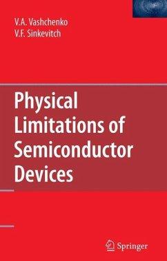 Physical Limitations of Semiconductor Devices - Vashchenko, Vladislav A.; Sinkevitch, V. F.