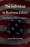 The Individual in Business Ethics: An American Cultural Perspective