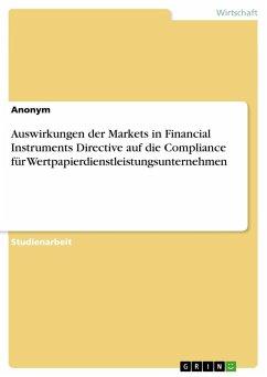 Auswirkungen der Markets in Financial Instruments Directive auf die Compliance für Wertpapierdienstleistungsunternehmen