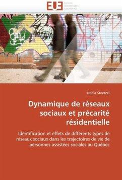 Dynamique de Réseaux Sociaux Et Précarité Résidentielle