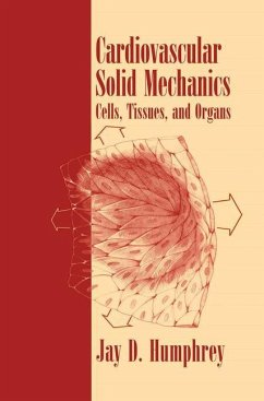 Cardiovascular Solid Mechanics - Humphrey, Jay D.