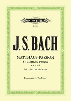Matthäus-Passion für Solostimmen, Chor und Orchester BWV 244, Klavierauszug - Bach, Johann Sebastian