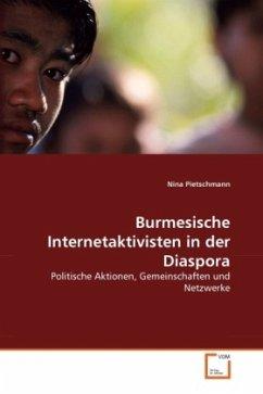 Burmesische Internetaktivisten in der Diaspora