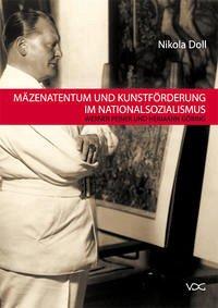 Mäzenatentum und Kunstförderung im Nationalsozialismus