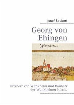 Georg von Ehingen - Seubert, Josef
