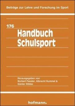 Handbuch Schulsport - Fessler, Norbert; Hummel, Albrecht; Stibbe, Günter